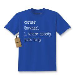 The Corner - Where Nobody Puts Baby Kids T-shirt