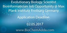 Evolutionary Biology Scientist Bioinformatician Job Opportunity @ Max Plank Institute Freiburg Germany |