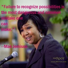 Best Black History Quotes: Mae Jemison on Taking Chances