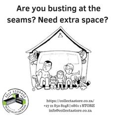 Your home busting at its seams? Need storage space? Self Storage, Storage Spaces, Somerset West, Cape Town, Collection