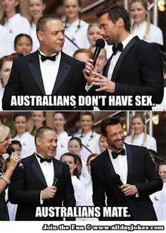 Australians Mate hahahaha