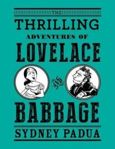 Book Review - The Thrilling Adventures of Lovelace and Babbage