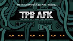 TPB AFK : The Pirate