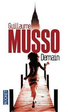 Demain de Guillaume Musso https://www.amazon.ca/dp/2266246887/ref=cm_sw_r_pi_dp_1duaxbP4BZA6S