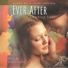 George Fenton - Ever After - A Cinderella Story (Original Soundtrack)