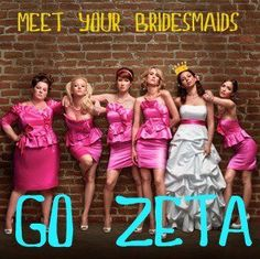 All Things Zeta ♕Meet your bridesmaids. ;)