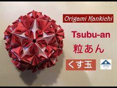 Origami Paper Ball Tutorial 粒あん(くす玉)の作り方