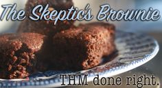 Skeptic's Brownie // THM Recipe // Trim Healthy Mama