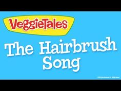 VeggieTales: The Hairbrush Song - Silly Song - YouTube. I really really really love this song a lot. Ever since I was a. Baby.