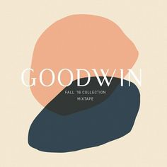 Goodwin Fall '16 Mixtape