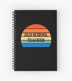 Old school teacher vintage sunset. Gift idea. 1980s – 1990s old school style. #redbubbleartists Funny Teacher Gifts, Teacher Humor, School Teacher, School Style, School Fashion, 1990s, Old School, Notebook, Sunset