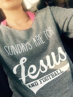 Sundays Are For Jesus & Football, Game Day, SLOUCH Sweatshirt, off the shoulder, Worship the Game by BlingPower on Etsy https://www.etsy.com/listing/249784778/sundays-are-for-jesus-football-game-day