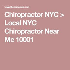 Chiropractor NYC > Local NYC Chiropractor Near Me 10001