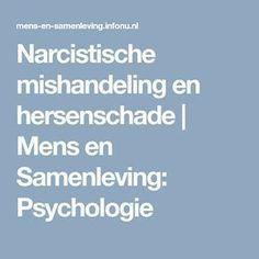 Narcistische mishandeling en hersenschade | Mens en Samenleving: Psychologie