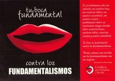 Tu boca, fundamental contra los fundamentalismos. feminismo