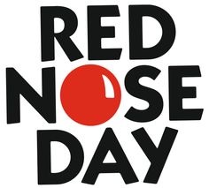 Happy Red Nose Day! go to rednoseday.com to find out how you can help!:)