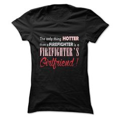 The Only Thing Hotter Than A Firefighter Is A Firefighter's Girlfriend