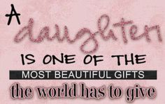 a daughter quotes quote family quote family quotes parent quotes mother quotes daughter quotes