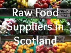 Scotland is becoming more rawfood-friendly than ever these days, with juice bars, organic cafes, raw chocolatiers, and even raw pet food.  Here's a list of some suppliers of raw / organic / natural food suppliers around Scotland: http://rawfoodscotland.co.uk/2014/09/04/raw-food-suppliers-scotland/