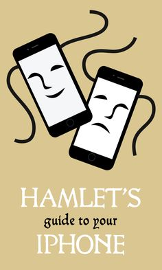 Ever wonder what Hamlet would do if he had an iPhone, or what he'd even use it for? We decided to give Shakespeare a run for his money with a monologue from the Prince of Denmark himself. And don't worry, you won't need SparkNotes to make it through.