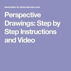 Perspective Drawings: Step by Step Instructions and Video