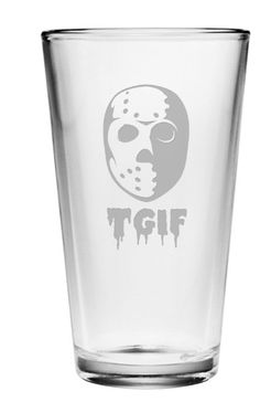 Pick your poison and celebrate with Jason that it's Friday or any day with these pint glasses.  Perfect for entertaining this Halloween and all year long.
