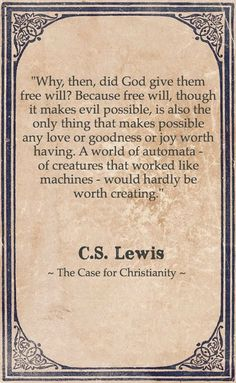 Free will - the case for Christianity - CS Lewis Bible Verses Quotes, Faith Quotes, Wisdom Quotes, Quotes Quotes, Stand Quotes, Biblical Quotes, People Quotes, Lyric Quotes, Movie Quotes