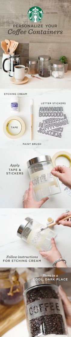 Easy DIY glass etching adds a personal touch to your kitchen. This simple project is the perfect way to display cream, sugar, and any other coffee favorites. INSTRUCTIONS: Apply tape and letter stickers to your container. Paint on etching paste and wait 10 minutes. Rinse with cool water and display!