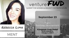 VentureFWD 2016 Chicago Speaker, Rebecca Lima, MENT