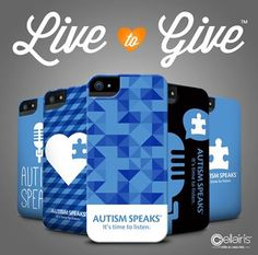 Live to Give with Cellairis' Autism Speaks collection https://www.cellairis.com/products/brand/live-to-give