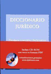 Diccionario jurídico / Teodoro González Ballesteros. Dykinson, 2011