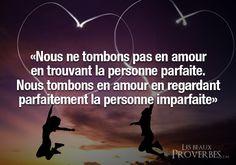 Les Beaux Proverbes – Proverbes, citations et pensées positives » » Tomber en amour