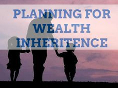 If you are relatively young and in good health, thinking about someone one day inheriting your money might seem like a very distant future. Similarly, it almost might not seem like a useful effort,...
