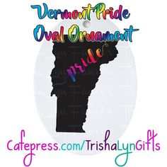 From my State Pride Collection: this Vermont Pride Oval Ornament is available now in my Cafepress store! This same design is available on clothing drink ware home goods jewelry and more! http://ift.tt/2f9qPNC  #statepride #pride #lgbtqpride #gaypride #advocate #proudadvocate #maps #rainbow #shopsmall #ornaments #christmas #holidays #Vermont #VermontPride #PrideVermont #forsale #pridegifts #pridedesign  #prideornaments #LGBTQI #LGBTQ #LGBT #buzzfeedlgbt #queerpride