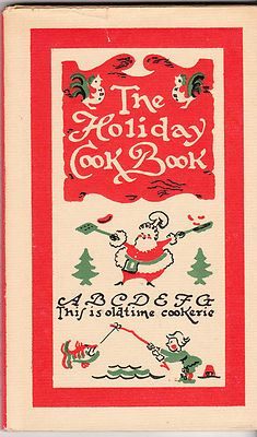 The Holiday Cook Book 1950 Vee Guthrie Peter Pauper Press Cookbook Christmas