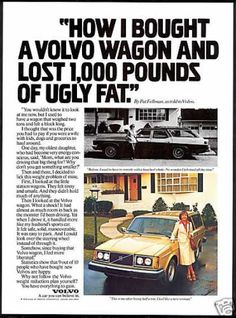 1979 Volvo 240 Ad by Scali, McCabe, Sloves. Slightly sexist, but gotta love those volvos! Volvo Kombi, Volvo Ad, Volkswagen, Volvo Station Wagon, Volvo Wagon, Best Adverts, Ad Car, Custom Big Rigs, Alfa Romeo Cars