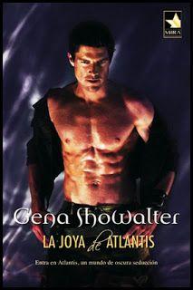 LA JOYA DE ATLANTIS - SAGA ATLANTIS #02 - Gena Showalter #saga #sagaatlantis #atlantis #novela #adulto #erotica #literatura #reseña #libros #español #blog #pdf #online #google #pinterest