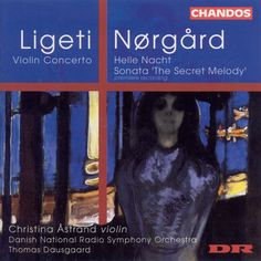 C Astrand/Dausgaard - Ligeti:Violin Concerto