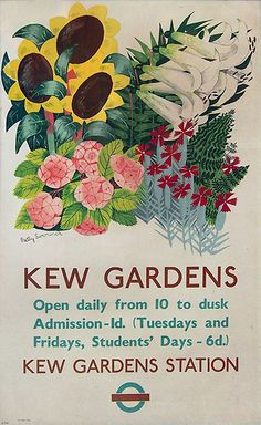 1938 Travel to see the gorgeous flowers of Kew Gardens via London Transport, UK vintage travel poster