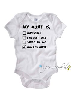 My Aunt is Baby One Piece by sugarmoonkids on Etsy, $17.00
