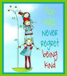 You will never regret being Kind! Never Regret, Love Signs, Love Is Sweet, Regrets, Beautiful Words, Inspire Me, Gratitude, Blessed, Christmas Ornaments