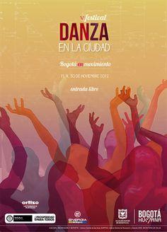 Afiche / V Festival Danza en la Ciudad Concepto, diseño y retoque fotográfico. Diseño: Jimena Loaiza.  Bogotá, 2012.