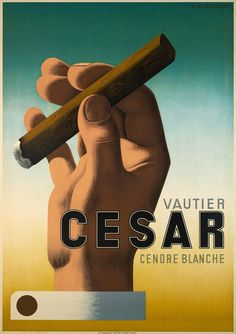 Vautier Cesar, cendre blanche – Posters – Galerie 1 2 3 - The place to find vintage art Posters Vintage, Retro Poster, Poster S, French Posters, Diesel Punk, Pub Vintage, Vintage Signs, Most Famous Artists, Art Deco