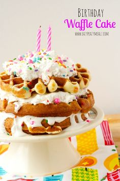 "Birthday Waffle Cake: The easiest birthday ""cake"" ever, perfect for a fun birthday breakfast! - Eazy Peazy Mealz"