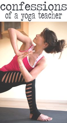 Confessions of a Yoga Teacher: 9 Things They Don't Tell You in Yoga Teacher…