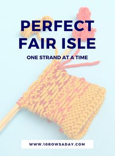 leicht neuen Easy way to knit Fair Isle and other stranded colourwork in the round and flat (. Easy Knitting, Knitting For Beginners, Loom Knitting, Knitting Stitches, Knitting Buttonholes, Knitting Machine, Fair Isle Knitting Patterns, Fair Isle Pattern, Knit Patterns
