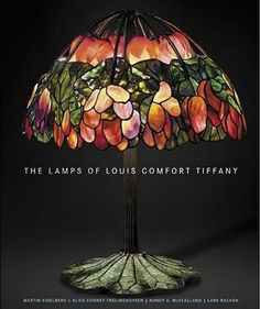 The Lamps of Louis Comfort Tiffany Would love this book!