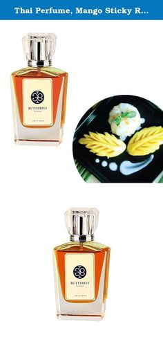 Thai Perfume, Mango Sticky Rice Scent (Eau De Parfum for Unisex with Original Thai Classic Style Scent, the Most Unique and Amazing) (60 ml.). Mango Sticky Rice Scent Mango sticky rice is a classic thai dessert and so very scrumptious the famous Thai sweet dish that be represented Thai style by scented. Creamy with the coconut milk and sweet of golden mango that make you enjoy the exotic scent of traditional Thai dessert....