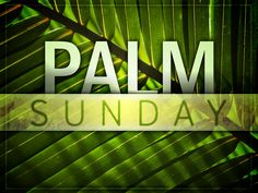 happy palm sunday quotes messages ~ happy palm sunday quotes + happy palm sunday quotes faith + happy palm sunday quotes sayings + happy palm sunday quotes messages + happy palm sunday bible quotes Sunday Wishes Images, Good Friday Images, Sunday Messages, Sunday Pictures, Sunday Pics, Pictures Images, Palm Sunday Quotes, Happy Palm Sunday, Happy Good Friday