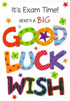 Best of luck for your exam